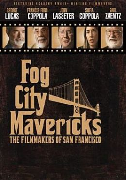 Fog City Mavericks: The Filmmakers of San Francisco