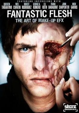 Fantastic Flesh: The Art of Make-Up EFX
