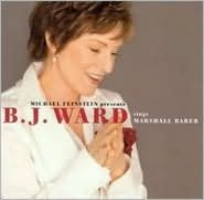 Michael Feinstein Presents: B.J. Ward Sings Marshall Barer