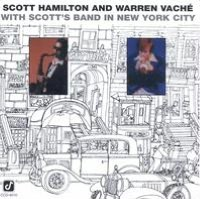 Scott Hamilton and Warren Vache (With Scott's Band in New York)