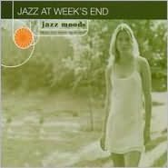 Jazz Moods: Jazz at Weeks End
