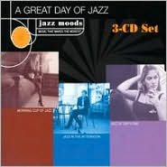 Jazz Moods: A Great Day of Jazz
