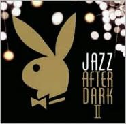 Jazz After Dark, Vol. 2 [Playboy]