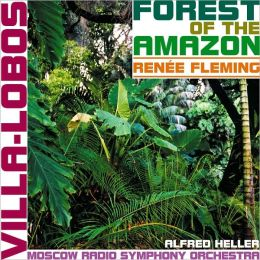 Villa-Lobos: Forest Of The Amazon