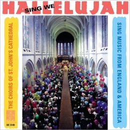 Sing We Hallelujah: Music from England & America