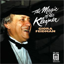 Klezmer Giora Feidman: The Magic of the Klezmer