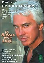 Dmitri Hvorostovsky: To Russia With Love - The St. Petersburg Concert Live
