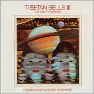 Tibetan Bells III: The Empty Mirror