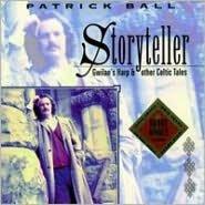 Storyteller: Gwilan's Harp & Other Celtic Tales