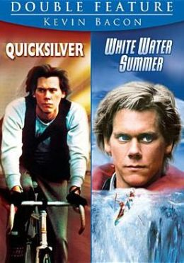 Kevin Bacon Double Feature: Quicksilver/White Water Summer