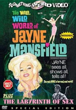Wild Wild World of Jayne Mansfield/the Labyrinth of Sex