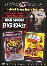 High School Big Shot/High School Caesar/Date Bait