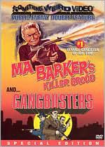 Ma Barker's Killer Brood/Gangbusters