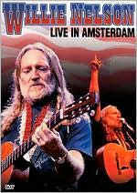 Willie Nelson: Live in Amsterdam