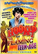 Hooked!/the Flaming Teen-Age