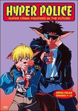 Hyper Police, Episodes 9-12