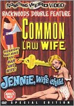 Common Law Wife / Jennie, Wife-Child