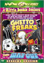 Ghetto Freaks / Way Out