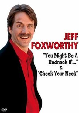 Jeff Foxworthy: You Might Be a Redneck.../Check Your Neck