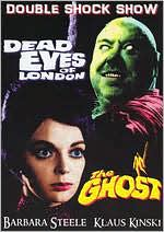 Dead Eyes of London/the Ghost