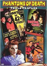 Phantoms of Death: the Phantoms of 42nd Street/Phantom Killer/Phantom of Chinatown