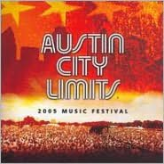Austin City Limits Music Festival: 2005