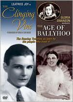 Clinging Vine/the Age of Ballyhoo