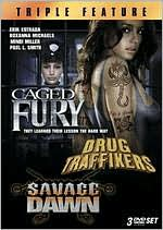 Caged Fury / Drug Traffikers / Savage Dawn (3pc)