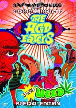 Acid Eaters/Weed