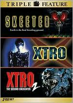 Skeeter/Xtro/Xtro 2: the Second Encounter