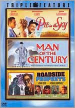 Pie in the Sky/Man of the Century/Roadsid Prophets