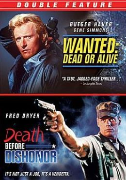 Wanted: Dead or Alive/Death before Dishonor