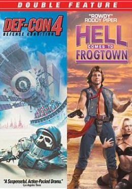 Def-Con 4/Hell Comes to Frogtown