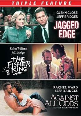 Jeff Bridges Triple Feature: Jagged Edge/against All Odds/the Fisher King