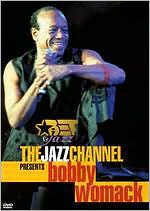 BET on Jazz: The Jazz Channel Presents Bobby Womack