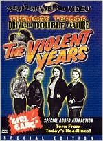 Violent Years / Girl Gang