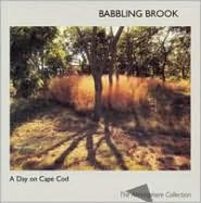 A   Day on Cape Cod: Babbling Brook