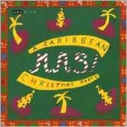 Mas! A Caribbean Christmas Party