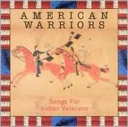 American Warriors: Songs for Indian Veterans