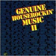 Genuine Houserockin' Music, Vol. 2