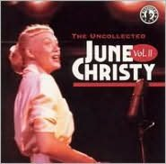 The Uncollected June Christy, Vol. 2: 1957