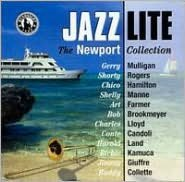 Jazz Lite, Vol. 3: The Newport Collection