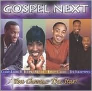 Gospel Next: You Choose... the Star!