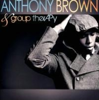 Anthony Brown & Group Therapy