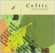 Ethnic Escape: Celtic Mystery