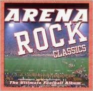 Arena Rock: The Ultimate Football Album