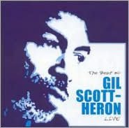 The Best of Gil Scott-Heron Live