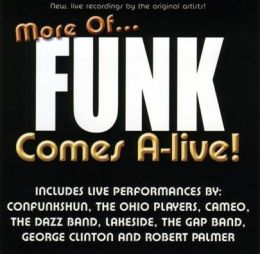 More of Funk Comes A-Live!
