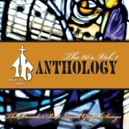House of Gospel Anthology: The 80's