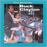 The Essential Buck Clayton